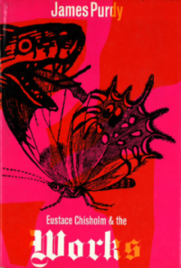 Cover of the first UK edition of Eustace Chisholm and the Works. ©Jonathan Cape Ltd, 1968